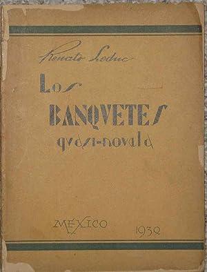 Los banquetes - Quasi Novela: Leduc, Renato