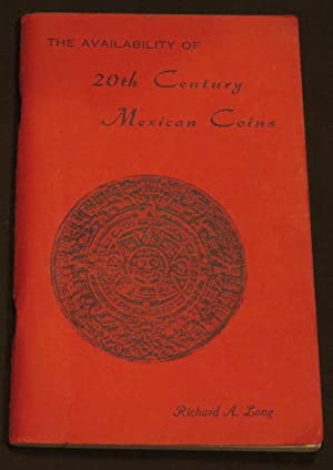 The Availability Of 20th Century Mexican Coins