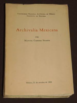 Archivalia Mexicana: Carrera Stampa, Manuel