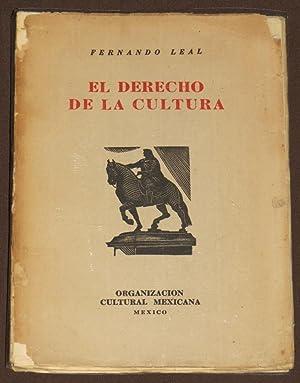 El Derecho De La Cultura: Leal, Fernando