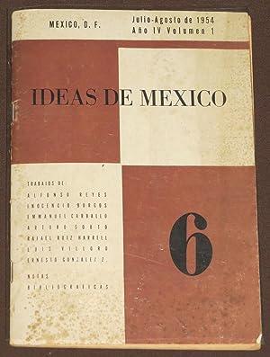 Ideas De México. 6. Julio-Agosto 1954.: Reyes, Alfonso /