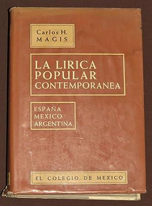 La Lirica Popular Contemporanea. España, México, Argentina.: Magis, Carlos H.