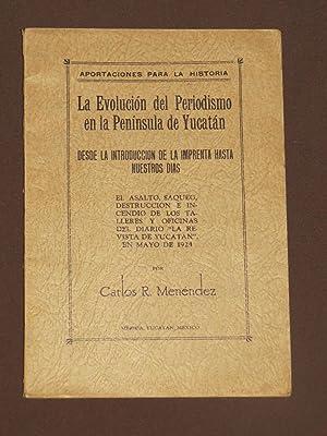 La Evolución Del Periodismo En La Península: Menéndez, Carlos R.