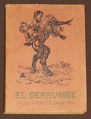 El Derrumbe (Novela): De Luzuriaga, Guillermo