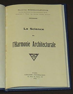 LA SCIENCE DE L'HARMONIE ARCHITECTURALE: MILOUTINE BORISSAVLIÉVITCH