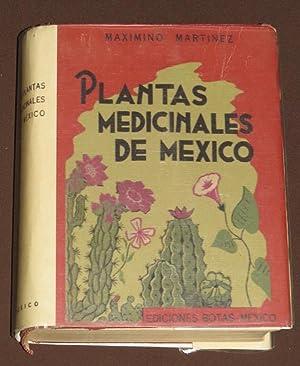 Plantas Medicinales De México: Martinez, Maximino