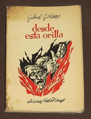 Desde Esta Orilla: García Narezo, Gabriel
