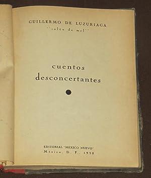 Cuentos Desconcertantes: Luzuriaga, Guillermo de