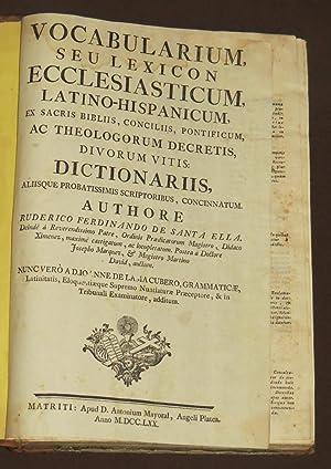 Vocabularium, Seu Lexicon Ecclesiasticum Latino-Hispanicum: Fernández de Santaella,
