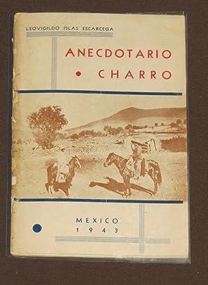 Anecdotario Charro: Islas Escarcega, Leovigildo