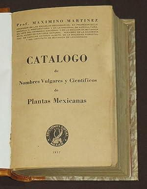 Catálogo De Nombres Vulgares Y Científicos De: Martinez, Maximino