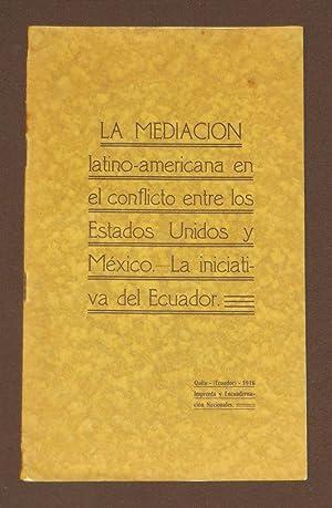 La Mediación Latino-Americana En El Conflicto Entre