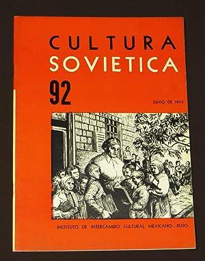 Cultura Soviética 92. Junio De 1952.: List Arzubide, Germán