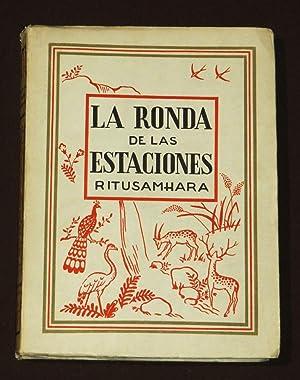 La Ronda De Las Estaciones. Ritusamhara: Domenchina, Juan José