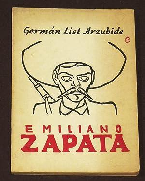Emiliano Zapata: List Arzubide, Germán