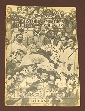 Historia Gráfica De La Revolución. 1900-1940. Cuaderno: Casasola, Gustavo