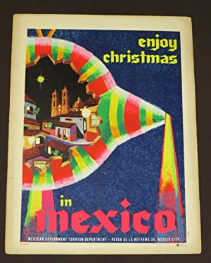 Enjoy Christmas In Mexico