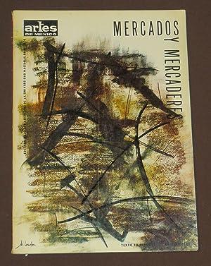 Mercados Y Mercaderes. Artes De México. Número
