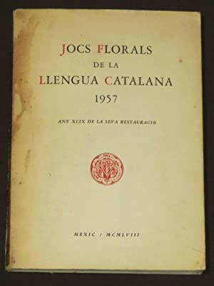 Jocs Florals De La LLengua Catalana 1957.