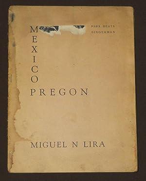 México Pregon. Para Berta Singerman: Lira, Miguel N.