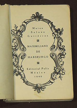 Maximiliano de Habsburgo: Solana Gutiérrez, Mateo