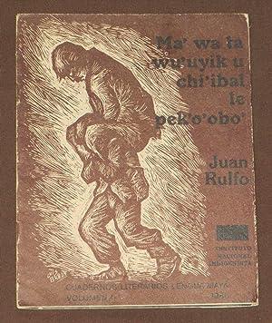 Cuadernos Literarios Lengua Maya. Volumen 1. 1986.: Rulfo, Juan