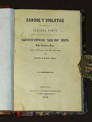 Cardos y Violetas, Tercera Parte, Coleccion De: Paz, Ireneo