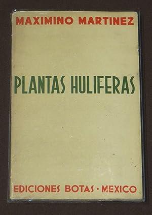 Plantas Hulíferas: Martínez, Maximino