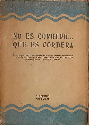 NO ES CORDERO. QUE ES CORDERA: Felipe, Leon; Shakespeare, William
