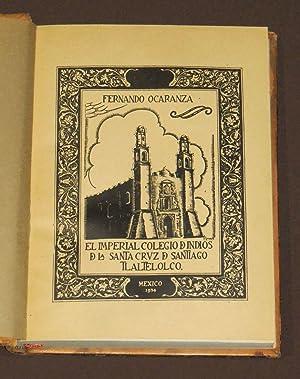 El Imperial Colegio De Indios De La: Ocaranza, Fernando