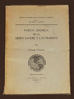 Parva Crónica De La Sierra Madre Y: Ocaranza, Fernando