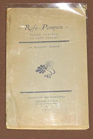 Rose Pompon. Poeme Lyrique En Deux Parties