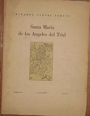 Santa Maria De Los Angeles Del Teul: Cortes Tamayo, Ricardo