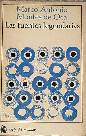 Las Fuentes Legendarias: Montes De Oca,