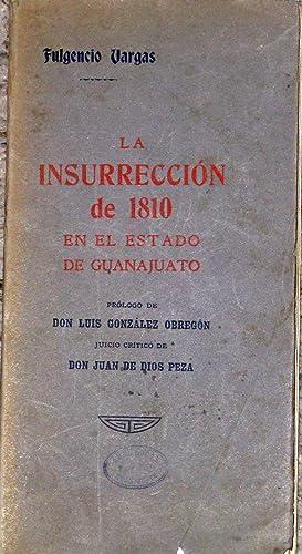 La Insurreccion De 1810 En El Estado: Vargas, Fulgencio