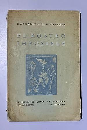 El Rostro Imposible: Paz Paredes, Margarita