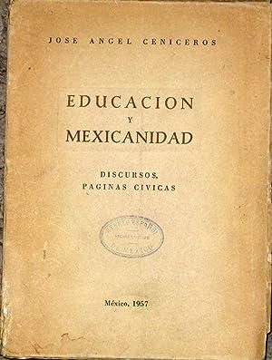 Educacion y Mexicanidad, Discursos, Paginas Civicas: Ceniceros, Jose Angel