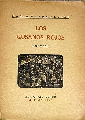 Los Gusanos Rojos. Cuentos: Pavon Flores, Mario