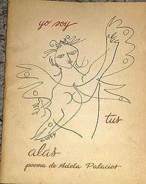 Yo Soy Tus Alas Poema: Palacios, Adela