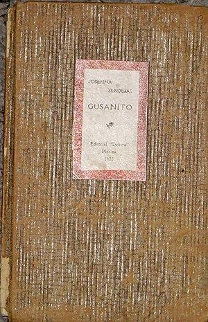 Gusanito Poemas En Prosa Dedicados a Los: Zendejas, Josefina
