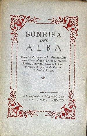 Sonrisa Del Alba. Antologia De Poetas De: Ali Chumacero, Margarita