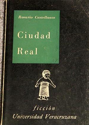 Ciudad Real ( Cuentos ): Castellanos, Rosario