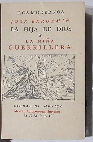 La Hija De Dios y La Niña Guerrillera: Bergamin, Jose