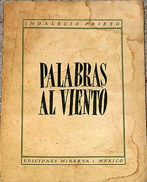 Palabras al Viento: Prieto, Indalecio