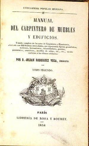 Manual Del Carpintero De Muebles y Edificios.: Rodriguez Vega, D.
