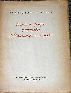 Manual De Reparación y Conservación De Libros,: Almela Melia, Juan