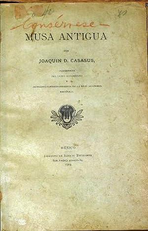 Musa Antigua: Casasus, Joaquin D.