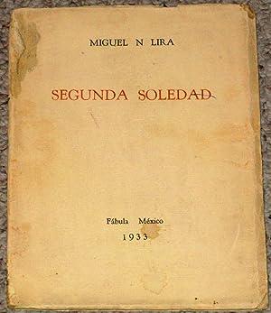 Segunda Soledad: Lira, Miguel N.