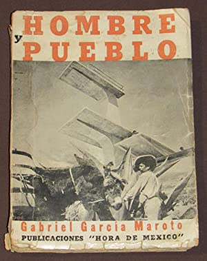 Hombre y Pueblo.: Garcia Maroto, Gabriel