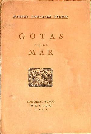 Gotas En El Mar: Gonzalez Flores, Manuel